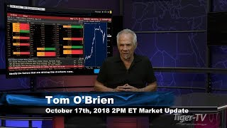 October 17th 2PM ET Market Update with Tom O'Brien on TFNN
