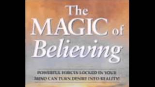 """The Magic of Believing"" By Claude Bristol"