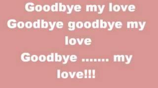 goodbye my love lyrics - yen trang & yen nhi