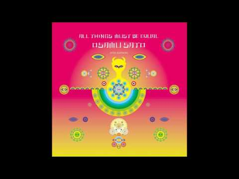 Osamu Sato - All Things Must be Equal (TYO Edition)