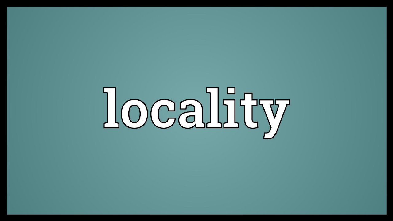 Locality meaning youtube locality meaning malvernweather Images