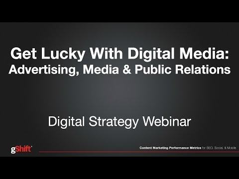 Webinar: Get Lucky With Digital Media - Advertising, Media and Public Relations