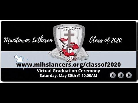 Graduation Service - Manitowoc Lutheran High School - 2020