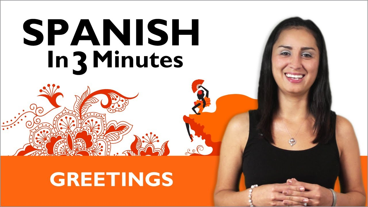Learn Spanish How To Greet People In Spanish Youtube