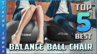 Top 5 Best Balance Ball Chair review in 2021