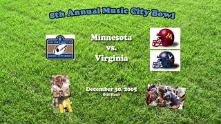 2005 Music City Bowl (Minnesota v Virginia) One Hour