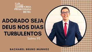 21/06/2020   ADORADO SEJA DEUS NOS DIAS TURBULENTOS