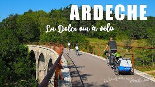 Voyage à vélo - Ardèche à vélo sur la Dolce Via