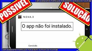 POSSIVEL SOLUÇÃO PARA APLICATIVOS QUE NAO INSTALAM (app não instalado)