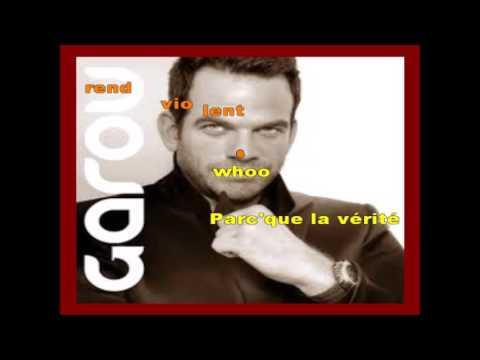 GAROU - QUE L AMOUR EST VIOLENT - KARAOKE VOIX - 12