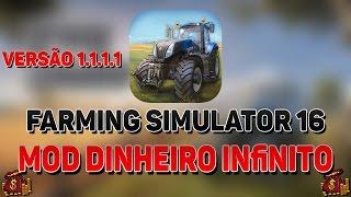COMO BAIXAR FARMING SIMULATOR 16 [ VERSÃO 1.1.1.1 ] MOD DINHEIRO INFINITO.