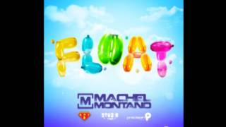 Machel Montano - Float