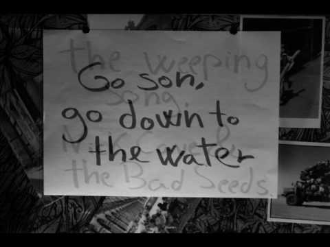 The Weeping Song - Nick Cave & The Bad Seeds lyrics