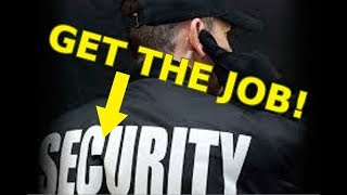 Get a SECURITY Job: Requirements & Interview