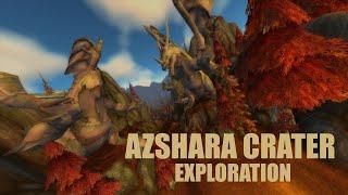 Azshara Crater Exploration