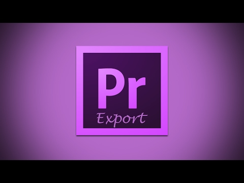 How to Export Finished Video in Adobe Premiere Pro