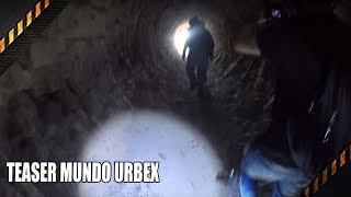 TEASER MUNDO URBEX