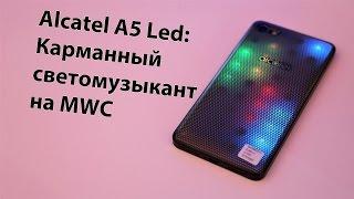 Alcatel A5 LED: яркая новинка на MWC