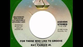 RAY PARKER JR.  For those who like to groove  80s Modern
