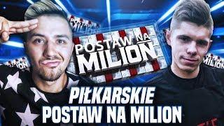 PIŁKARSKIE POSTAW NA MILION #2 | DEV