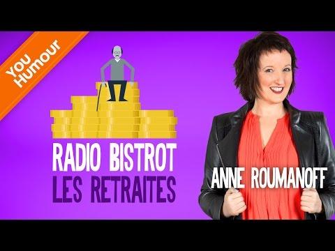 Anne Roumanoff : Radio bistro, les retraites