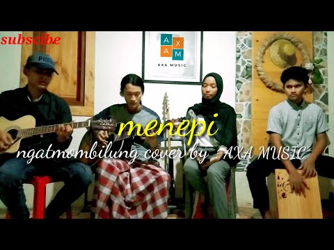 menepi-(-ngatmombilung)-cover-axa-music