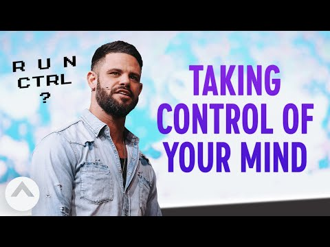 Taking Control Of Your Mind | Pastor Steven Furtick | Elevation Church