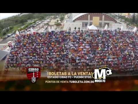 PROMO CIBAO FC VS MOCA FC - DOMINGO 29 DE MARZO