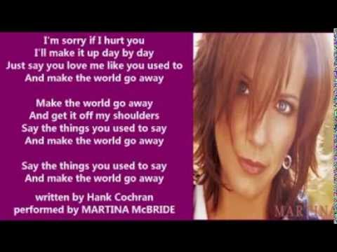 Martina McBride - Make The World Go Away ( + lyrics 2005)