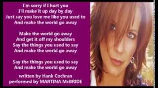 Watch Martina McBride Make The World Go Away video
