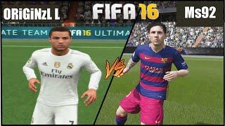 Fifa 16   BAR-RMD   Duel contre Ms92  
