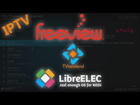 LibreELEC TvHeadend IPTV Setup For Freeview NZ