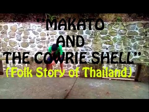 Makato and the cowrie shell folk story of thailand youtube makato and the cowrie shell folk story of thailand publicscrutiny Image collections