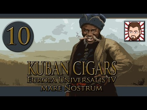 Kuban Cigars [Part 10] Che's Modernizations - Let's Play Europa Universalis 4 Mare Nostrum