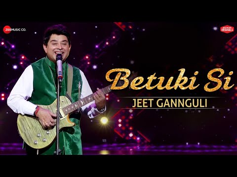 Betuki Si  - Zee Music Originals   Jeet Gannguli   Anvita Dutt
