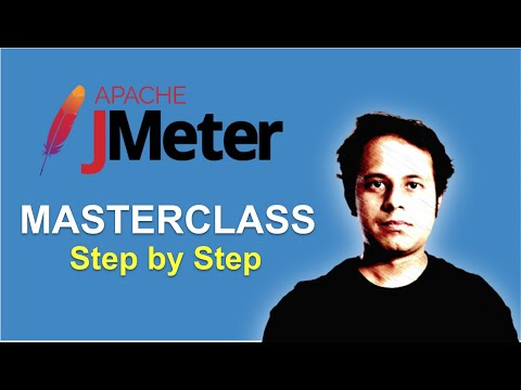 JMeter 2021 Masterclass | Step by Step for Beginners