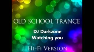 DJ Darkzone - Watching you