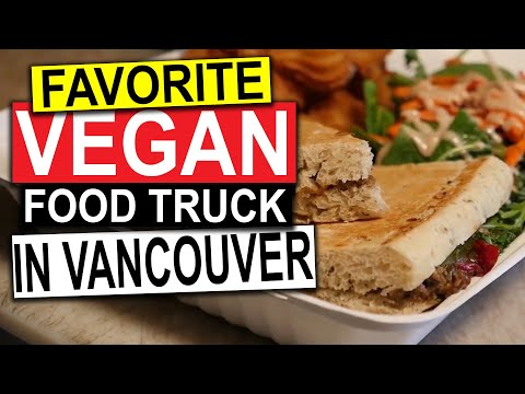 Vancouver Food Trucks - Rolling Cashew (VEGAN) | Guide To Va