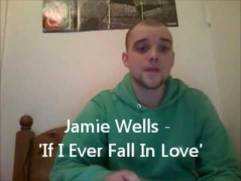 Jamie Wells - Cover of Shai ' If I Ever Fall In Lo...