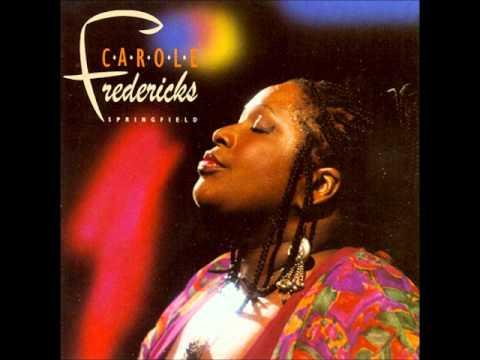 Carole Fredericks - No Rain