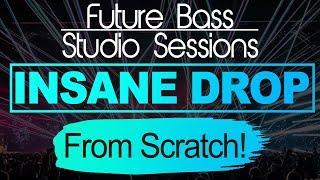 Making an INSANE FUTURE BASS DROP From Scratch! (New 2018)