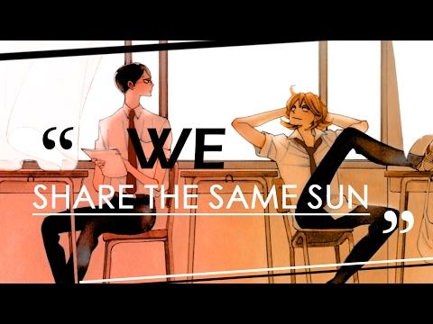 "[Doukyuusei] ""We Share The Same Sun"" - AMV ᴴᴰ"