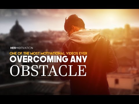OVERCOMING ANY OBSTACLE - Best Motivational Videos Compilation for Success 2017