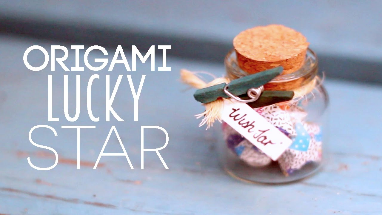 Diy Paper Lucky Star Wish Jar Tutorial Youtube