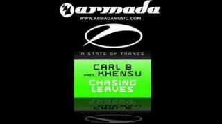 Carl B - Chasing Leaves (Original Mix) (ASOT092)