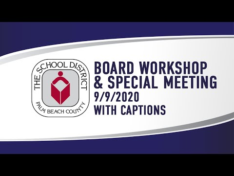 SDPBC Board Workshop & Special Meeting 9/9/2020 (with Captions)