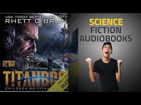 Top 10 Science Fiction Audible Audiobooks 2019, Starring: Titanborn | Science Fiction Guide