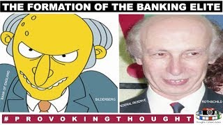 Formation of the Banking System: Rothschild | Adam Smith | Federal Reserve