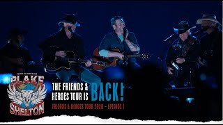 Blake Shelton - Friends & Heroes Tour 2020 (Ep. 1)