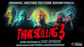 ThanksKilling 3 Soundtrack - 03 ThanksKilling Horror Theme - Zain Effendi